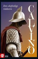 Den obefintlige riddaren - Italo Calvino