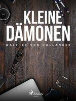 Kleine Dämonen - Walther von Hollander