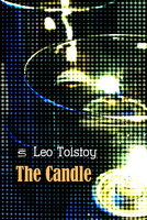 The Candle - Leo Tolstoy