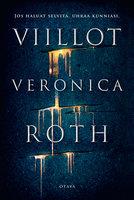 Viillot - Veronica Roth