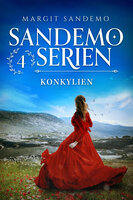 Sandemoserien 04 - Konkylien - Margit Sandemo