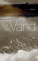 Vand - Sol Slej