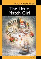 The Little Match Girl - Hans Christian Andersen