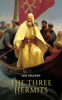 The Three Hermits - Leo Tolstoy