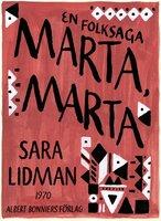 Marta, Marta : En folksaga - Sara Lidman