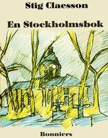 En Stockholmsbok - Stig Claesson