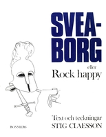 Sveaborg eller Rock happy - Stig Claesson