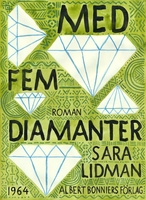 Med fem diamanter - Sara Lidman