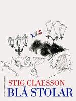 Blå stolar : Nice i text och bild - Stig Claesson