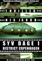 SYV DAGE I DISTRICT COPENHAGEN - Nis Jakob