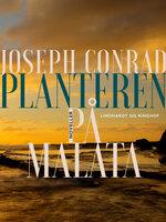 Planteren på Malata - Joseph Conrad