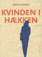 Kvinden i hækken - Hans Hansen