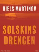 Solskinsdrengen - Niels Martinov