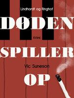 Døden spiller op - Vic Suneson