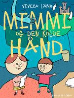 Mimmi og den kolde hånd - Viveca Lärn