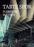 Tabte spor - Flemming Madsen