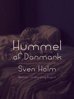 Hummel af Danmark - Sven Holm