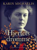 Hjertets drømme - Karin Michaëlis