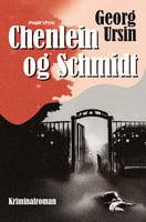 Chenlein og Schmidt - Georg Ursin