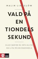 Vald på en tiondels sekund - Malin Lindelöw