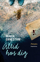 Altid hos dig - Maria Ernestam