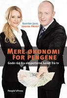 Mere økonomi for pengene - Gustav Juul, Louise Frost, Carsten Fog Hansen