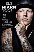 Mit liv, mine regler - Niels Niarn Roos