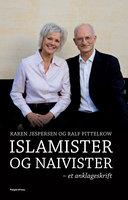 Islamister og naivister - Karen Jespersen,Ralf Pittelkow