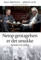 Netop gentagelsen er det smukke - Jørgen Leth, Flemming Toft, Rolf Sørensen