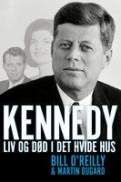 Kennedy - Martin Dugard, Bill O'Reilly