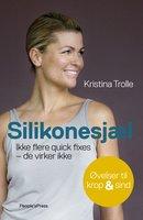 Silikonesjæl - Kristina Trolle