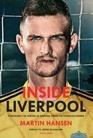 Inside Liverpool - Jesper Gaarskjær, Martin Hansen