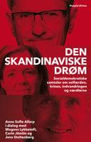 Den skandinaviske drøm - Anne Sofie Allarp, Mogens Lykketoft, Carin Jämtin, Jens Stoltenberg