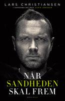 Når sandheden skal frem - Lars Christiansen, Ulrik Jönsson