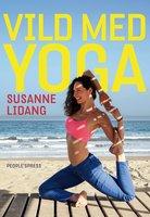 Vild med yoga - Susanne Lidang