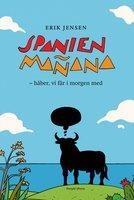 Spanien Mañana - Erik Jensen