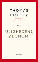 Ulighedens økonomi - Thomas Piketty