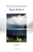 Sig at du lyver - Silvia Henriksdóttir