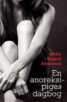 En anoreksipiges dagbog - Mille Eigard Andersen
