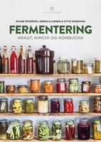 Fermentering - Ditte Ingemann, Shane Peterson, Søren Ejlersen