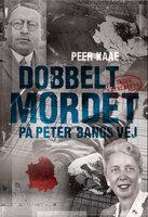 Dobbeltmordet på Peter Bangs vej 2 - Peer Kaae