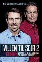 Viljen til sejr 2 - Arne Nielsson, Bjarne Lellek