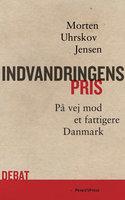 Indvandringens pris - Morten Uhrskov Jensen