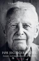 Før jeg siger farvel - Jørgen Kieler, Tom Hermansen