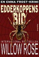 Edderkoppens bid - Willow Rose
