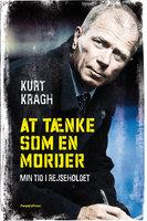 At tænke som en morder - Kurt Kragh