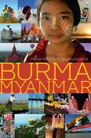 Burma - Myanmar - Mette Holm, Mogens Lykketoft