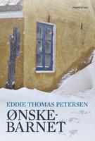 Ønskebarnet - Eddie Thomas Petersen