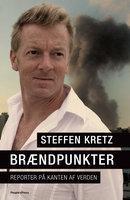 Brændpunkter - Steffen Kretz