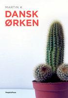 Dansk ørken - Martin K.